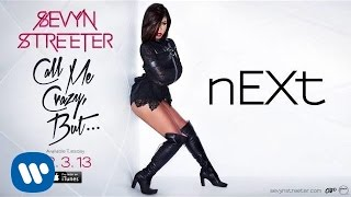 Sevyn Streeter - nEXt [Official Audio]