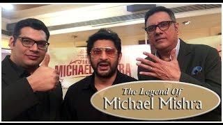 The Legend Of Michael Mishra Is A Legendary Film! BOMAN IRANI & ARSHAD WARSI