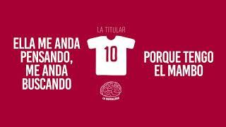 La Mentalidad - La Titular | Video Lyrics