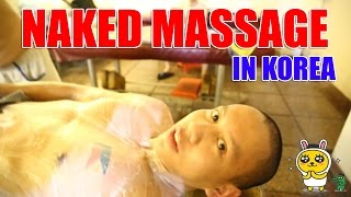 OMG! I was NAKED MASSAGED by A Man in Korea!!! (feat. YD X Mikey Bustos)