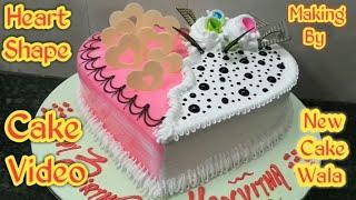 Heart shape cake how to make Birthday cake making by New Cake Wala