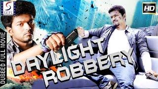 Daylight Robbery - Dubbed Hindi Movies 2017 Full Movie HD l Vijay, Nayantara