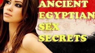 Egypt Documentary: Watch How Ancient Egyptians Got It On! (Part 1 of 3)