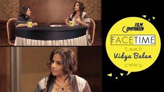 Vidya Balan Interview | Anupama Chopra | FaceTime