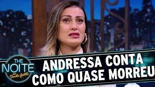 Andressa Urach chora ao descrever como ficou entre a vida e a morte   The Noite (05/04/17)