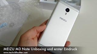 MEIZU M3 Note Unboxing und erster Eindruck