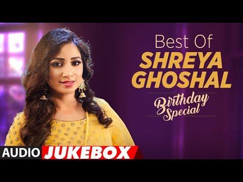 Xxx Mp4 Birthday Special Best Of Shreya Ghoshal Songs AUDIO JUKEBOX Hindi Songs 2018 3gp Sex