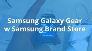 Samsung Galaxy Gear w Samsung Brand Store Poznań   Robert Nawrowski   Robert Nawrowski