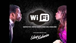 WiFi - Santesh x Sunitha Sarathy (Chennai) x Rabbit Mac x Rubba.Bend // Official Audio 2014