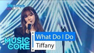 [Comeback stage] Tiffany - What Do I Do, 티파니 - 왓 두 아이두 Show Music core 20160514