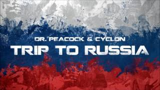 Dr. Peacock & Cyclon - Trip to Russia