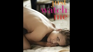['PDF'] Just Watch Me: Erotica for Women