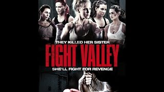 FIGHT VALLEY   Official UK Trailer - on DVD & Digital HD now