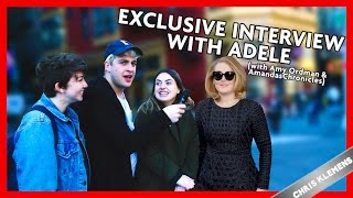 Exclusive Interview with Adele (with Amy Ordman and AmandasChronicles) | Chris Klemens