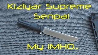 Kizlyar Supreme Senpai /// My IMHO...