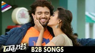 DWARAKA Latest Telugu Movie Songs | B2B Video Song Trailers | Vijay Devarakonda | Pooja Jhaveri