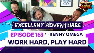 WORK HARD, PLAY HARD ft. KENNY OMEGA! The Excellent Adventures of Gootecks & Mike Ross Ep. 163
