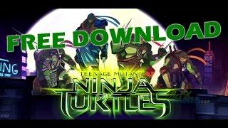 Download Teenage Mutant Ninja Turtles v1.0.0 APK for FREE