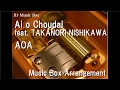 Download Lagu Ai o Choudai feat. TAKANORI NISHIKAWA (T.M.Revolution)/AOA [Music Box]