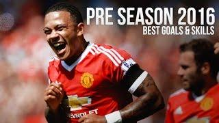 Memphis Depay 2016 ► Best Goals & Skills - Pre Season | HD