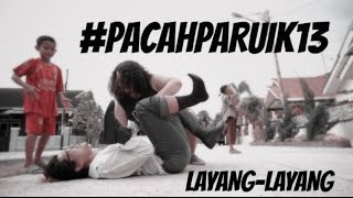 #PACAHPARUIK eps13 - LAYANG LAYANG