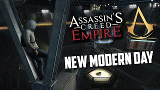 Assassin's Creed Empire | New Modern Day | Speculation