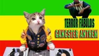 Terror Fabulous - Gangster Anthem