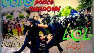 Police Tackles OUCH Compilations | Cops Funniest takedown | CALI FUNNY FAILS