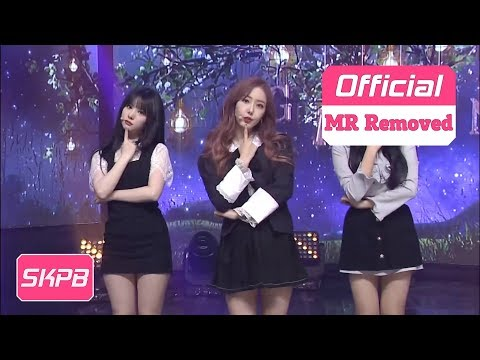 [MR Removed] GFriend - Time For The Moon Night, 여자친구 - 밤_180504 (P)