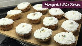 Porsiyonluk Gelin Pastası - Naciye Kesici - Yemek Tarifleri