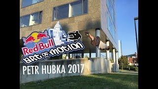 Petr Hubka - Redbull Art of Motion submission 2017