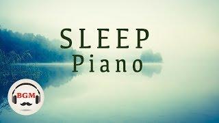 Sleep Piano Music - Relaxing Piano Music - Peaceful Music For Study, Work