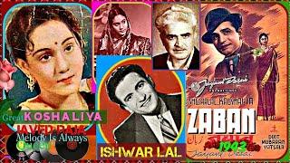 KAUSHALIYA & IshwarLal-Film-ZABAN-{1943}-Dekha Hai Ik Sapan Suhana~[ Rare Gem ]