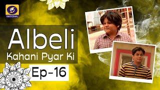 Albeli... Kahani Pyar Ki - Ep #16
