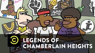 Legends of Chamberlain Heights - Exclusive - Can I Say It?