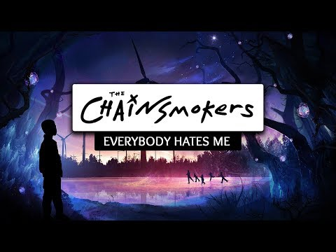 The Chainsmokers ‒ Everybody Hates Me (Lyrics) 🎤