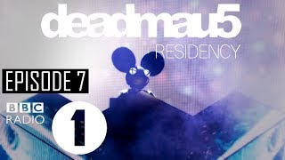 Episode 7 [Feed Me Guest Mix] | deadmau5 - BBC Radio 1 Residency (July 6th, 2017)
