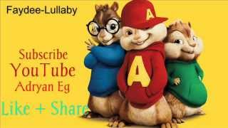 Faydee - Lullaby [Chipmunks]