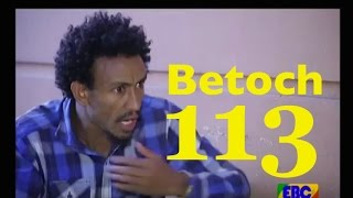 Ethiopian Comedy Series Betoch Part 113