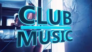 Best Of Popular Club Dance House Music Remixes Mashups Mix 2017