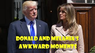 Watch Donald and Melania's awkward moments
