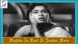 Mujhko Is Raat Ki Tanhai Mein - Lata Mangeshkar - DIL BHI TERA HUM BHI TERE