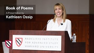 Kathleen Ossip   Book of Poems    Radcliffe Institute