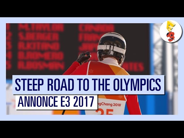 Steep™ Road to the Olympics - Annonce E3 2017 [OFFICIEL] VF HD
