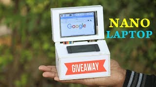 How to Make Nano Laptop at Home