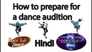 How to prepare for a dance audition in india in HINDI