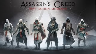 Assassin's Creed best action moments