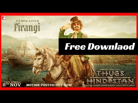 How To Download Thugs Of Hindustan Movie In Hd Hindi👍