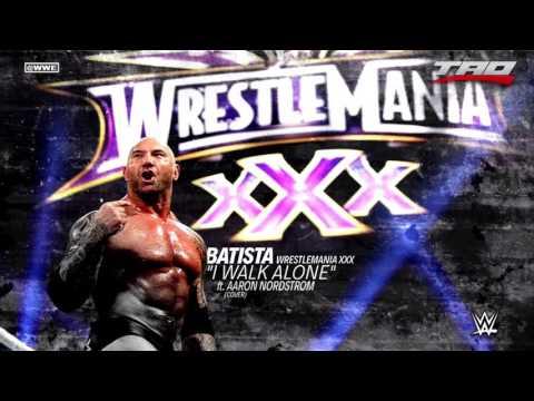 Xxx Mp4 WWE Batista I Walk Alone Ft Aaron Nordstrom Official WrestleMania XXX Promo Theme Song 3gp Sex