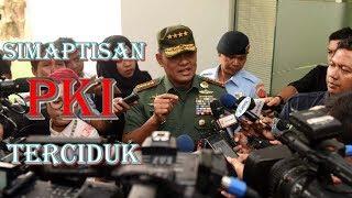 Cerdik! Cara Ini Yang Dipakai Panglima TNI Untuk Mengungkap Simpatisan PKI
